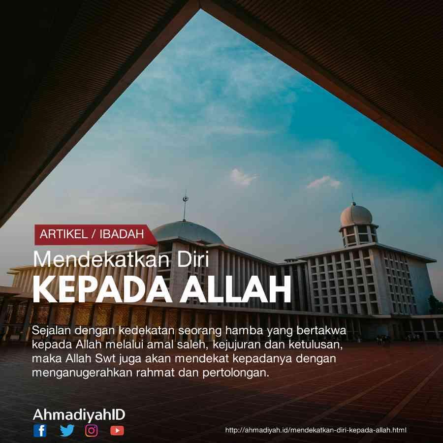 Mendekatkan Diri Kepada Allah Artikel Islam Dan Khutbah Jumat