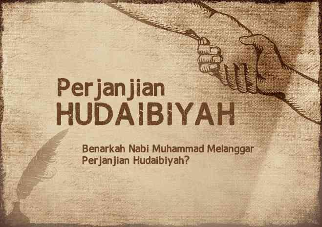 nabi muhammad perjanjian hudaibiyah melanggar?