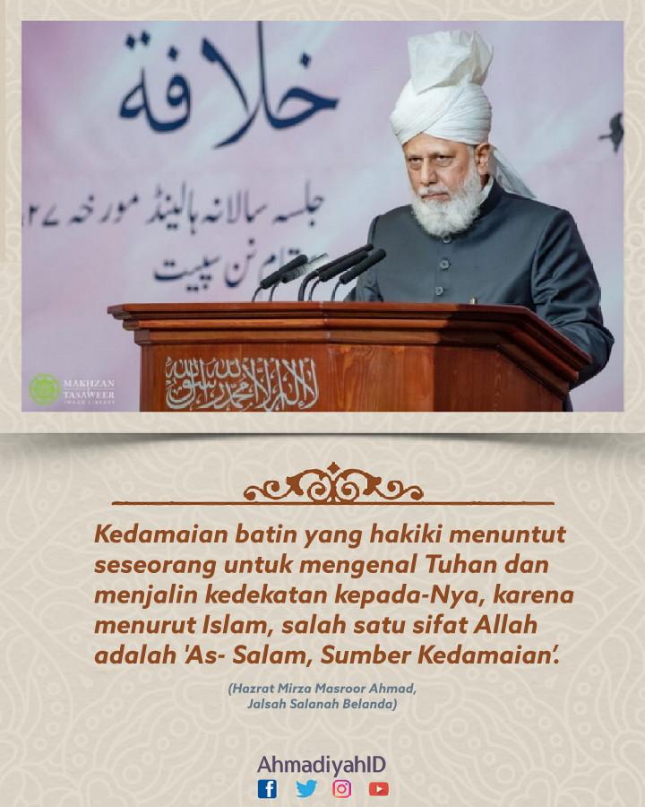 pentingnya perdamaian lahir batin, khalifah ahmadiyah