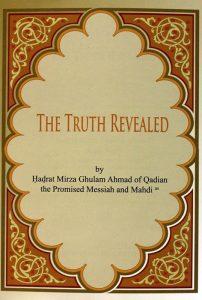 the Truth Revealed (Penzahiran Kebenaran) Sachai ka Izhar